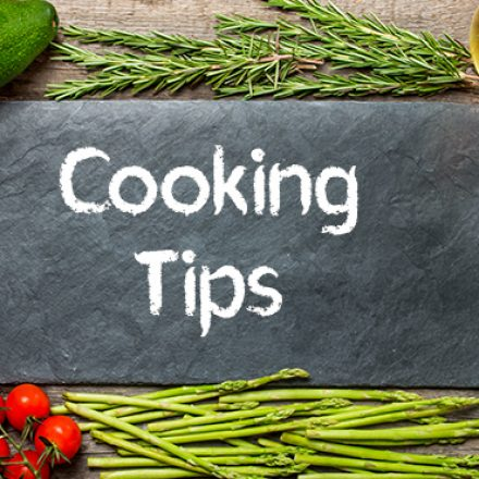 Cooking Tips That Anyone Can Use to Make Cooking Easier